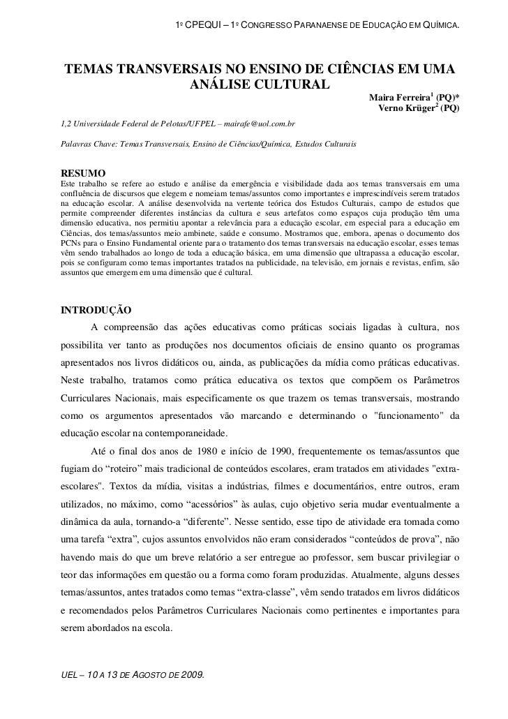 1º CPEQUI – 1º CONGRESSO PARANAENSE DE EDUCAÇÃO EM QUÍMICA. TEMAS TRANSVERSAIS NO ENSINO DE CIÊNCIAS EM UMA               ...
