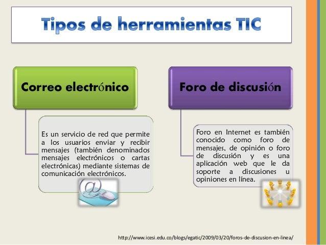 Correo electrónico  Es un servicio de red que permite a los usuarios enviar y recibir mensajes (también denominados mensaj...