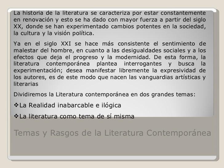 Temas y rasgos de la literatura contemporánea   todos juntos Slide 2