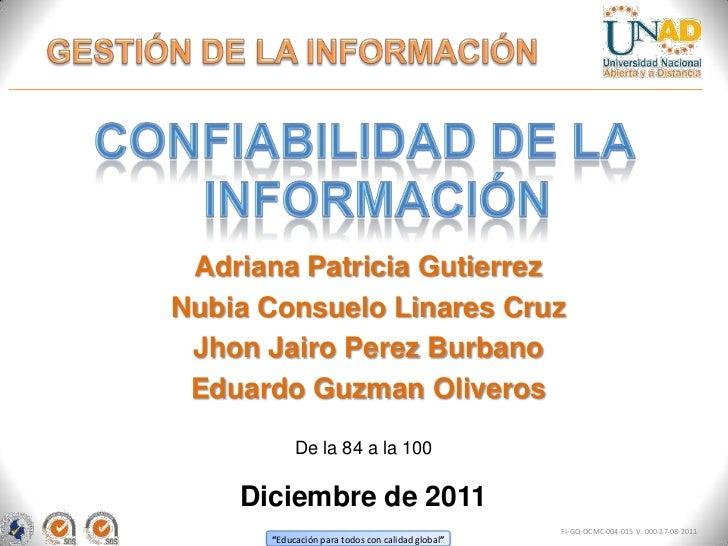 Adriana Patricia GutierrezNubia Consuelo Linares Cruz Jhon Jairo Perez Burbano Eduardo Guzman Oliveros           De la 84 ...