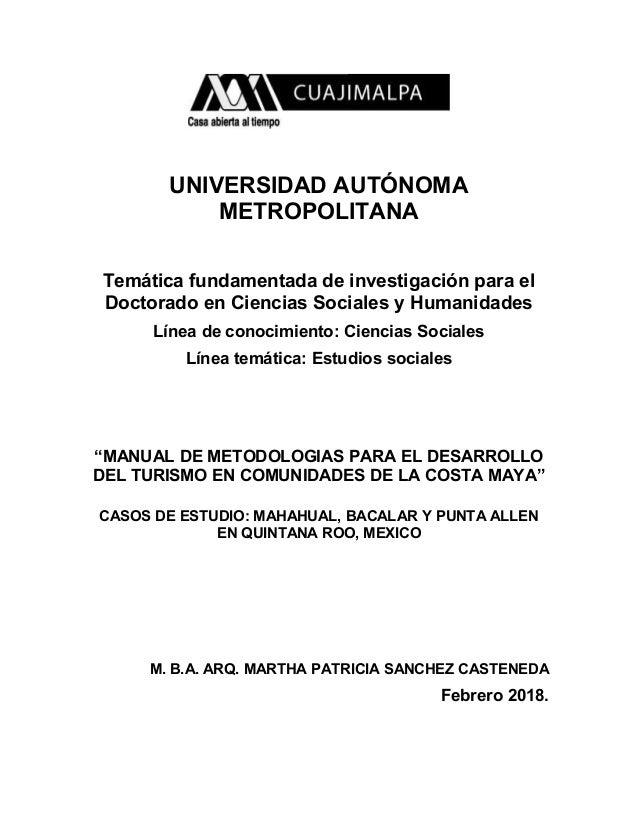 UNIVERSIDAD AUTÓNOMA METROPOLITANA Temática fundamentada de investigación para el Doctorado en Ciencias Sociales y Humanid...
