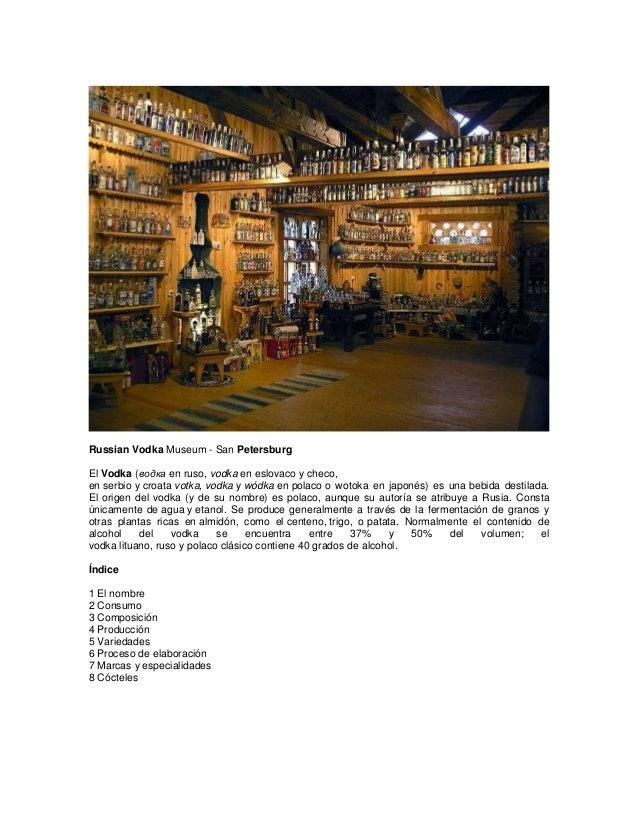 Russian Vodka Museum - San Petersburg El Vodka (водка en ruso, vodka en eslovaco y checo, en serbio y croata votka, vodka ...