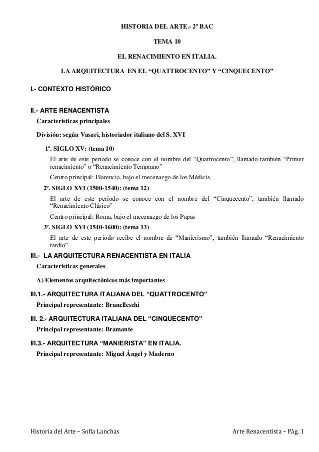 Historia del Arte – Sofía Lanchas Arte Renacentista – Pág. 1  HISTORIA DEL ARTE.- 2º BAC  TEMA 10  EL RENACIMIENTO EN ITAL...
