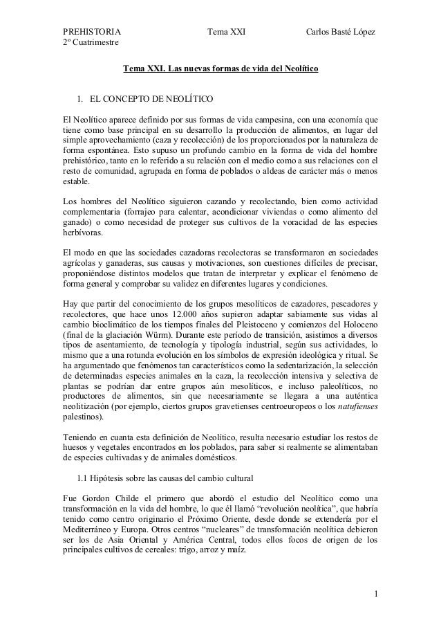 PREHISTORIA Tema XXI Carlos Basté López 2º Cuatrimestre Tema XXI. Las nuevas formas de vida del Neolítico 1. EL CONCEPTO D...