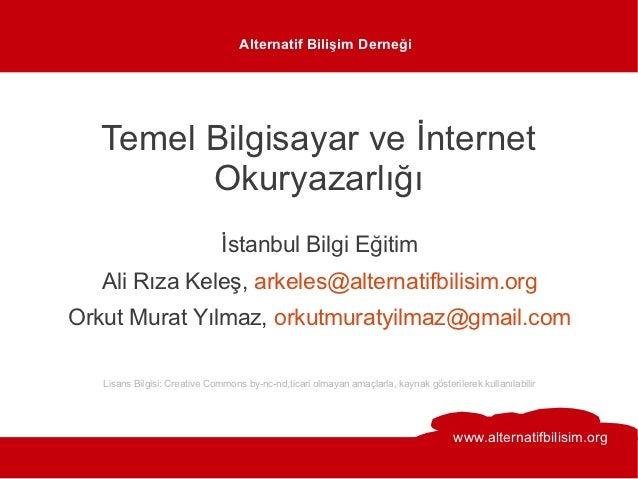 Alternatif Bilişim Derneği   Temel Bilgisayar ve İnternet         Okuryazarlığı                              İstanbul Bilg...