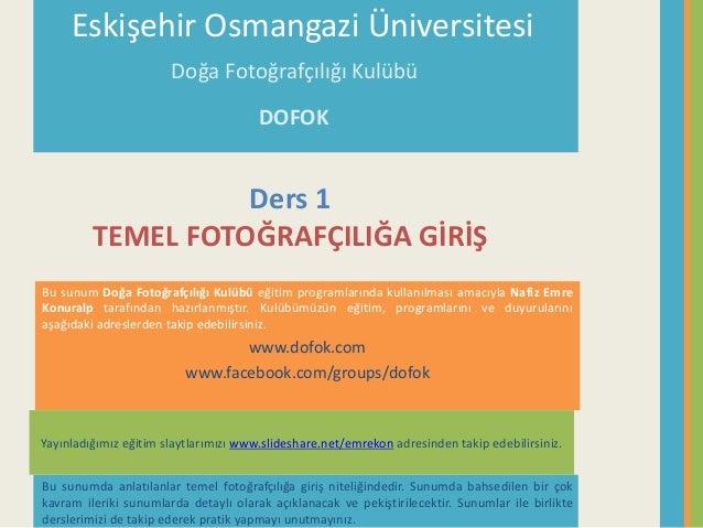 Temel Fotoğrafçılığa Giriş (Ders 1) Slide 2