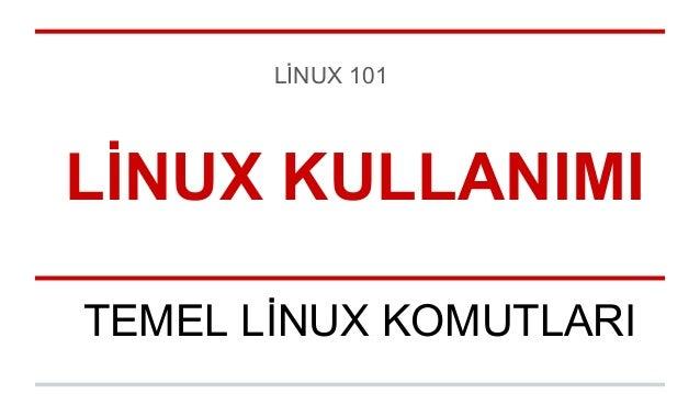 Linux sürümünün nasıl bulunacağı, temel komutlar