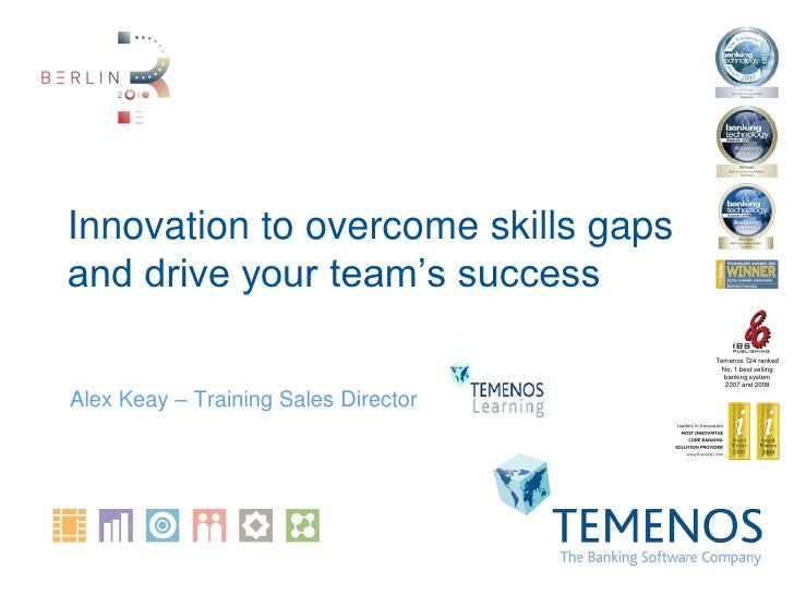 Innovation to overcome skills gaps and drive your team's success                                       Temenos T24 ranked ...