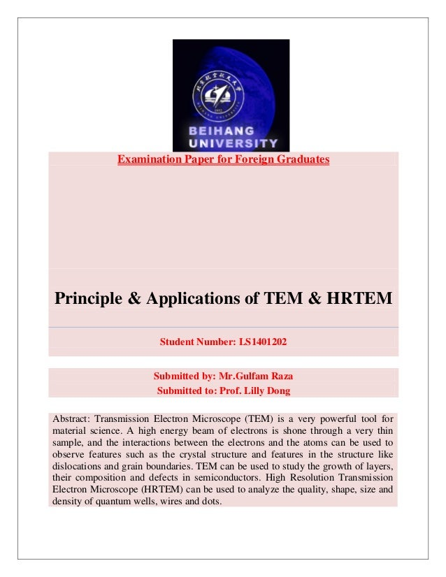 Examination Paper for Foreign Graduates Principle & Applications of TEM & HRTEM Student Number: LS1401202 Submitted by: Mr...
