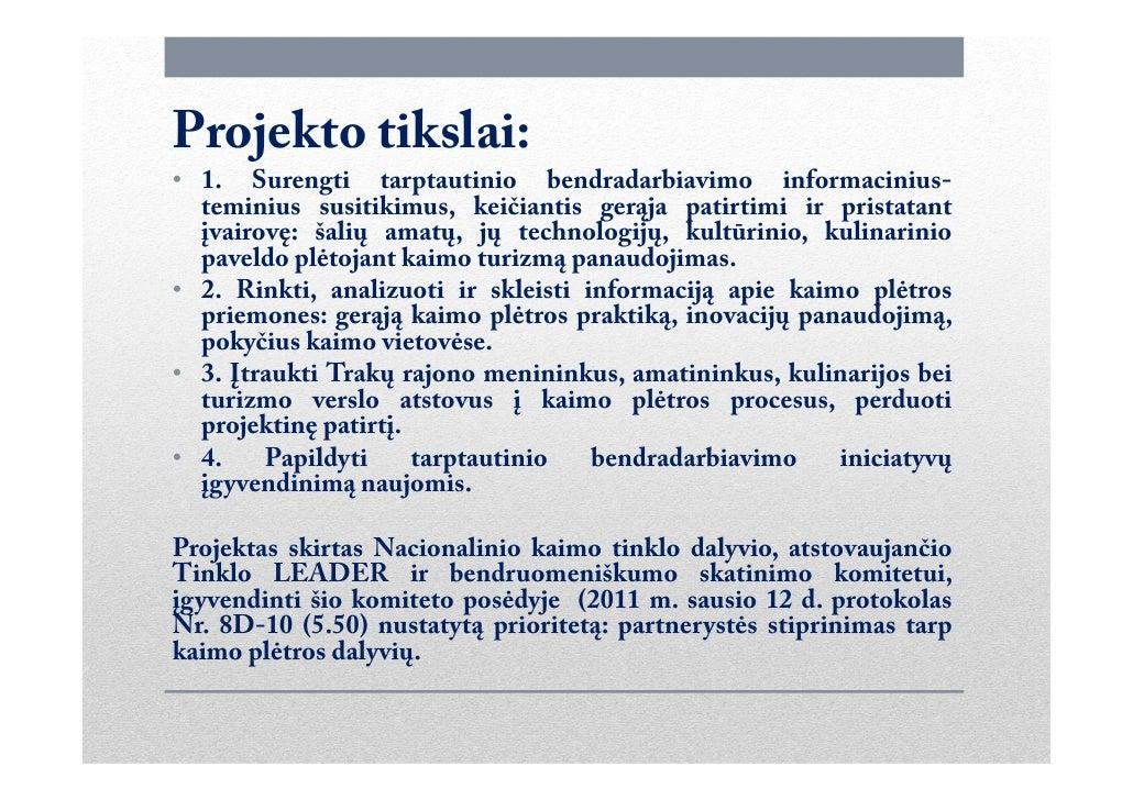 Teminio - informacinio susitikimo pristatymas 2011 Slide 3