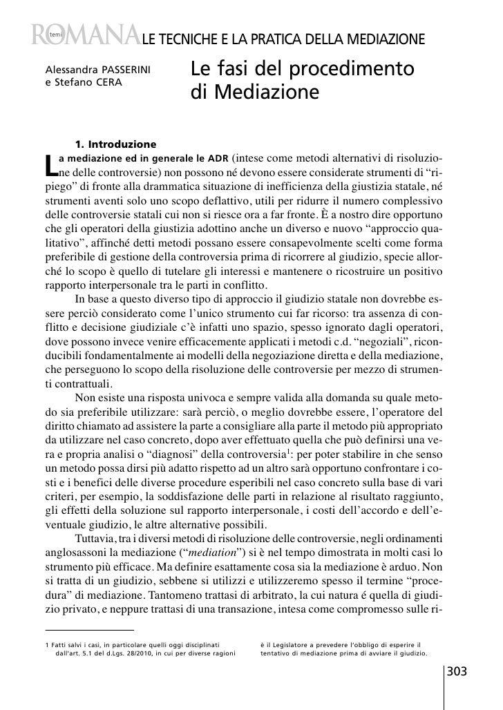 RomanaLE TECNICHE E LA PRATICA DELLA MEDIAZIONE  temi Alessandra PASSERINI e Stefano CERA                                 ...