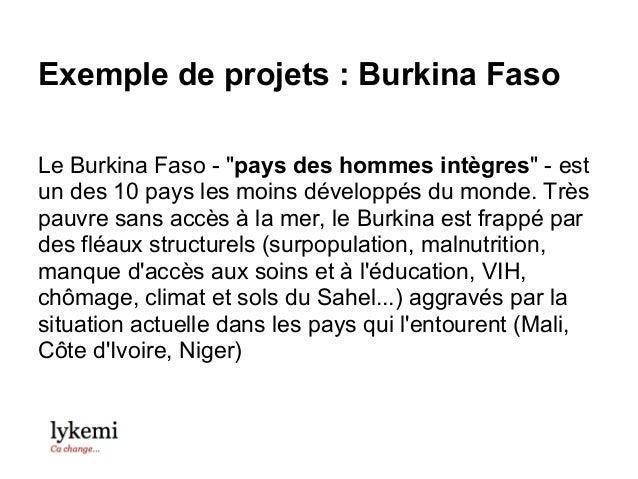 """Exemple de projets : Burkina FasoLe Burkina Faso - """"pays des hommes intègres"""" - estun des 10 pays les moins développés du ..."""