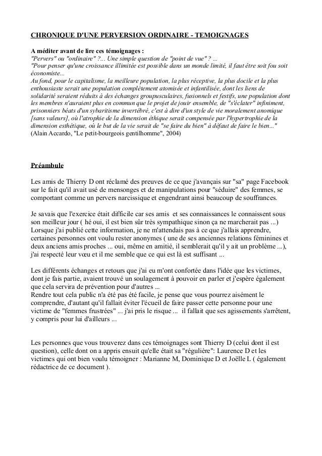 """CHRONIQUE D'UNE PERVERSION ORDINAIRE - TEMOIGNAGES A méditer avant de lire ces témoignages : """"Pervers"""" ou """"ordinaire"""" ?......"""