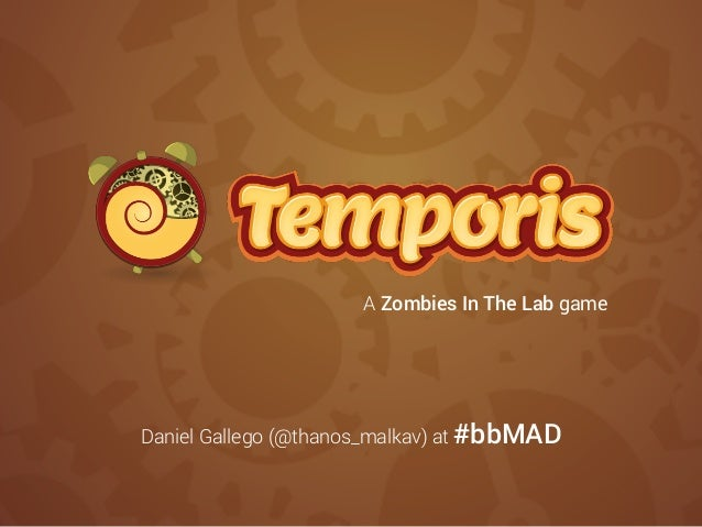 A Zombies In The Lab game Daniel Gallego (@thanos_malkav) at #bbMAD