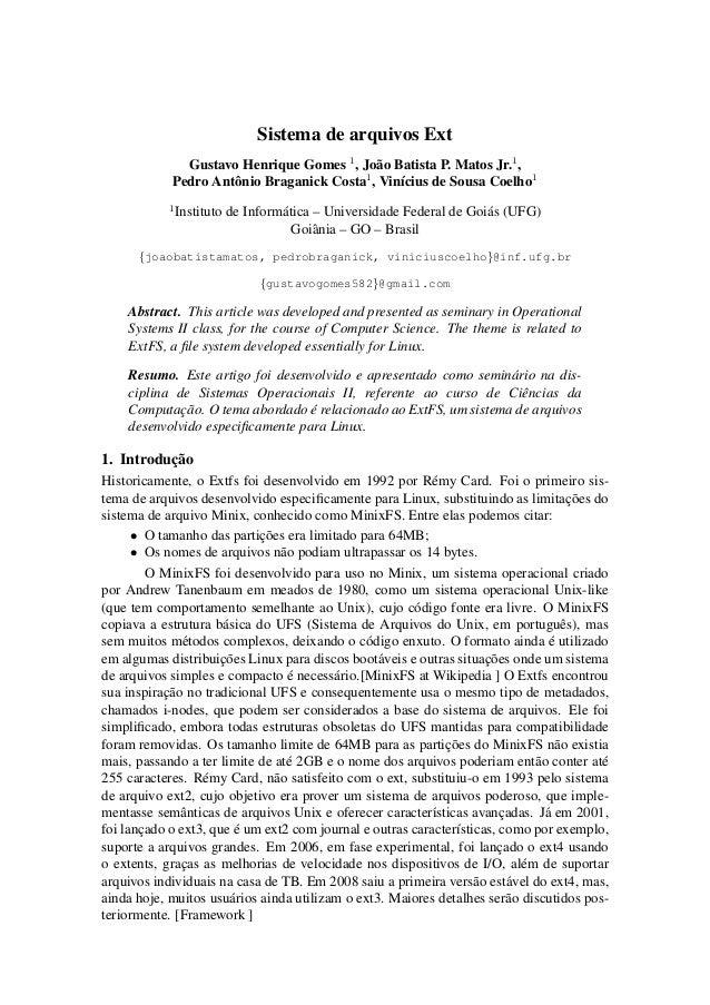 Sistema de arquivos ExtGustavo Henrique Gomes 1, Jo˜ao Batista P. Matos Jr.1,Pedro Antˆonio Braganick Costa1, Vin´ıcius de...