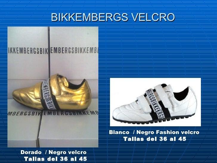 BIKKEMBERGS VELCRO Blanco /Negro Fashion velcro   Tallas del 36 al 45 Dorado/Negro velcro   Tallas del 36 al 45