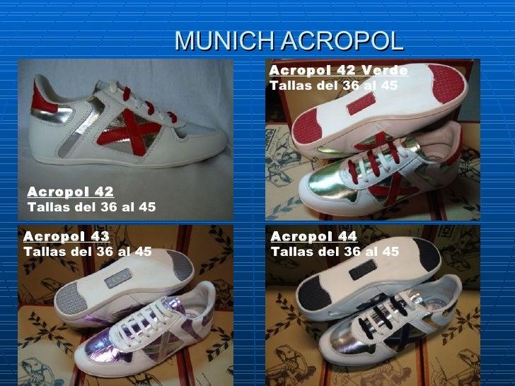 MUNICH ACROPOL Acropol 42 Tallasdel 36 al 45  Acropol 42 Verde Tallasdel 36 al 45 Acropol 43 Tallasdel 36 al 45  Acropo...