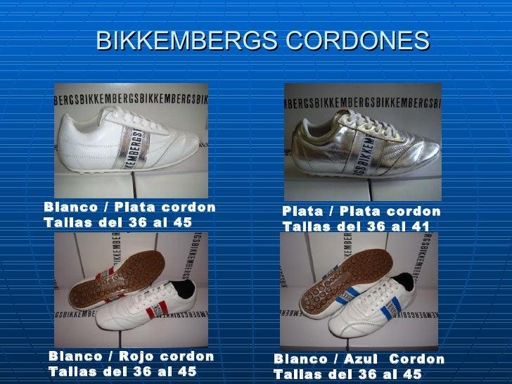 BIKKEMBERGS CORDONES Blanco /Plata cordon Tallas del 36 al 45 Plata/Plata cordon Tallas del 36 al 41   Blanco / Rojo co...