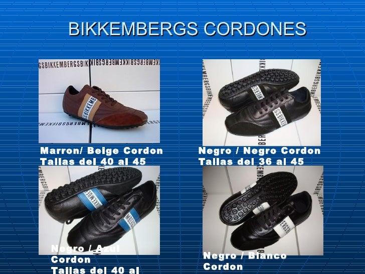 BIKKEMBERGS CORDONES Marron/Beige Cordon Tallas del40 al 45 Negro/Negro Cordon Tallas del 36 al 45   Negro/Azul Cord...