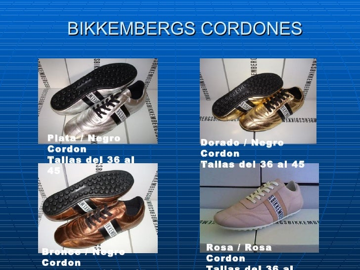 BIKKEMBERGS CORDONES Plata / Negro Cordon Tallas del 36 al 45   Dorado / Negro Cordon Tallas del 36 al 45 Bronce/ Negro C...