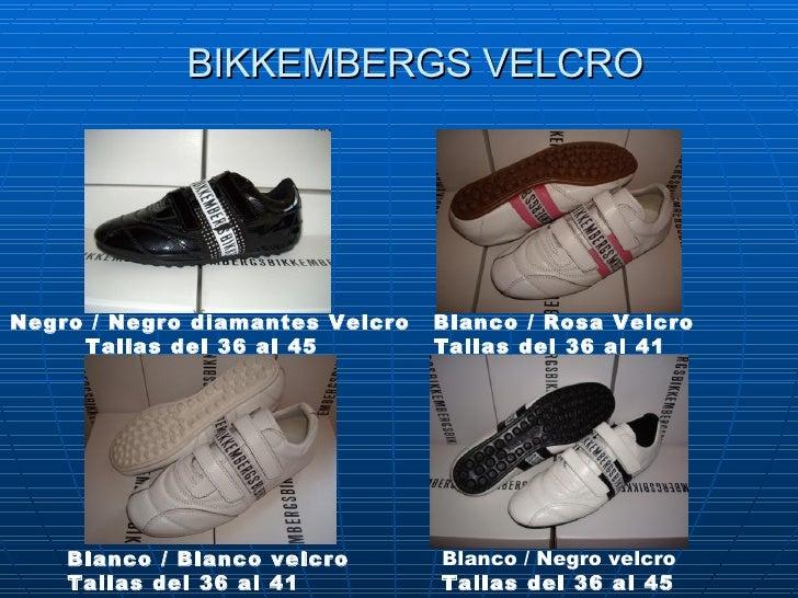 BIKKEMBERGS VELCRO Negro/Negro diamantesVelcro   Tallas del 36 al 45   Blanco /Rosa Velcro Tallas del 36 al 41 Blanco ...