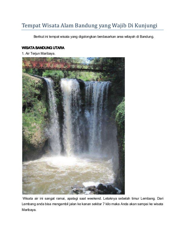 Tempat Wisata Alam Bandung yang Wajib Di Kunjungi Berikut ini tempat wisata yang digolongkan berdasarkan area wilayah di B...