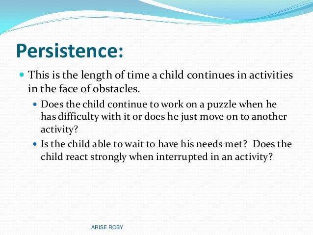 child temperament This talk will start with a very brief description of what child temperament is and how it develops over time particular attention will be given to how a ch.