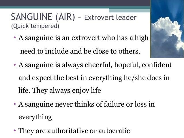 sanguine Temperament Schwächen