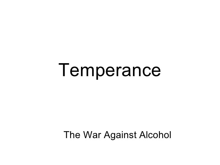 Temperance   The War Against Alcohol