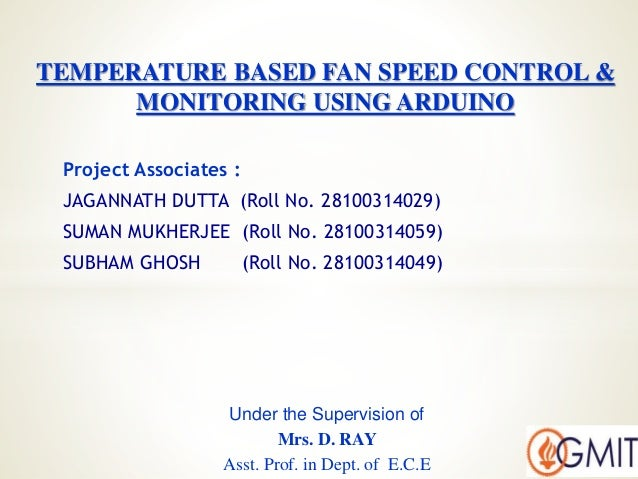 Temperature based fan speed control & monitoring using
