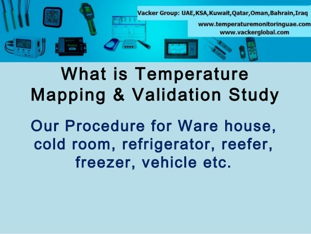 What is Temperature Mapping & Validation Study Our Procedure for Ware house, cold room, refrigerator, reefer, freezer, veh...