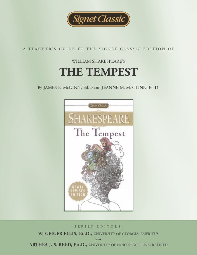 A TEACHER'S GUIDE TO THE SIGNET CLASSIC EDITION OF                    WILLIAM SHAKESPEARE'S              THE TEMPEST     B...