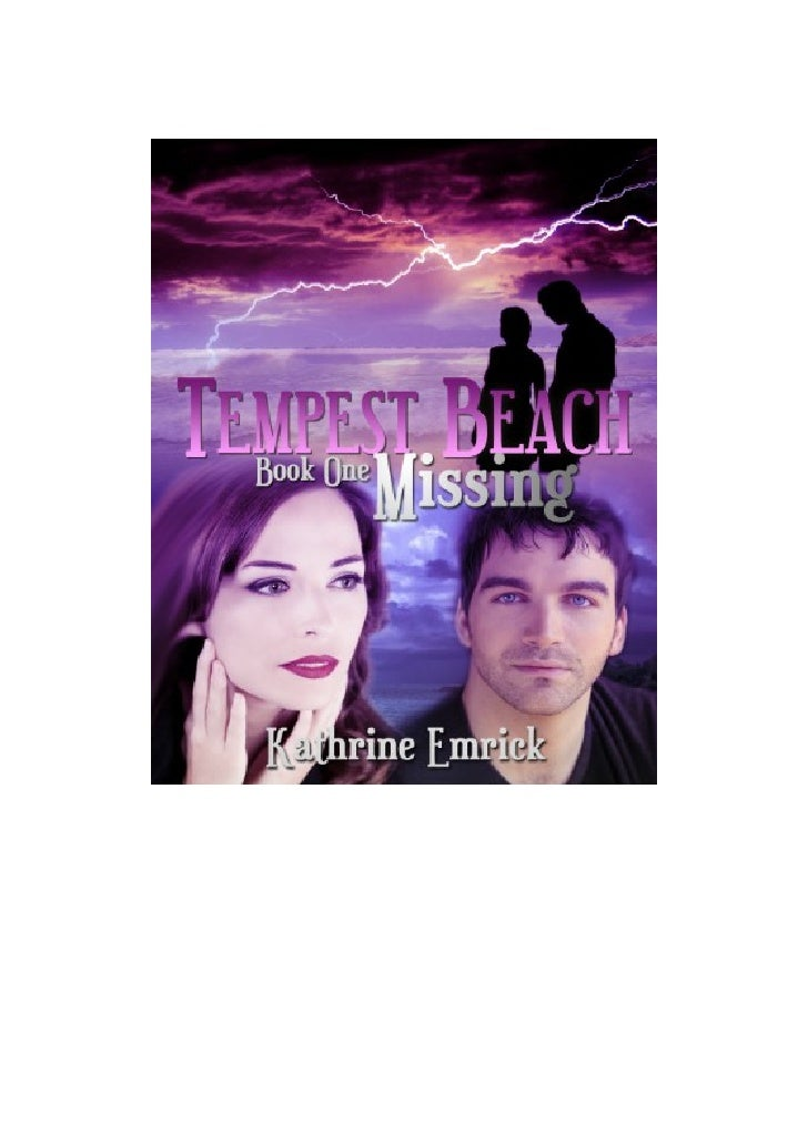 Tempest Beach Series Book One                      Missing                                     Kathrine Emrick            ...