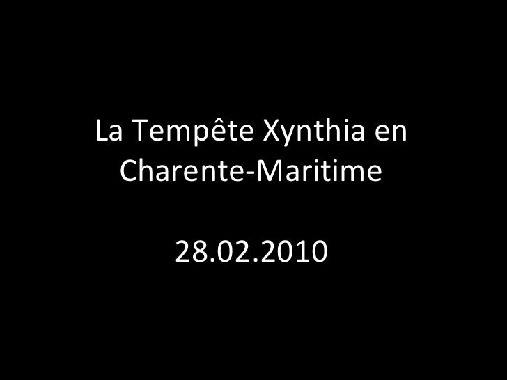 La Tempête Xynthia en Charente-Maritime 28.02.2010