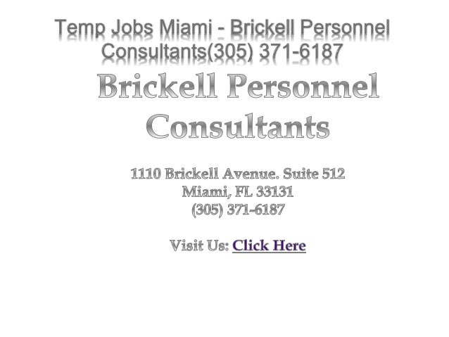 Recruiters Miami - Brickell Personnel Consultants (305) 371-6187
