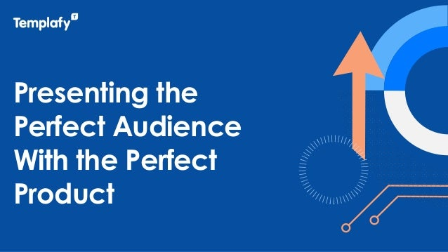 Presenting the Perfect Audience With the Perfect Product