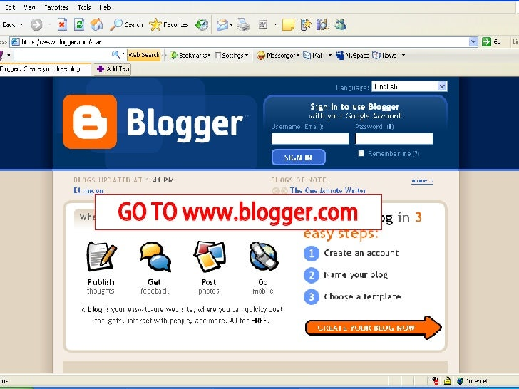 GO TO www.blogger.com