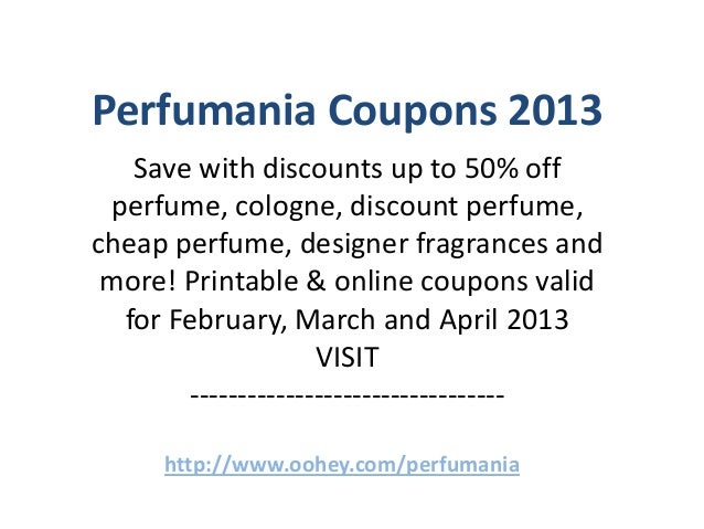 image relating to Perfumania Coupon Printable referred to as Perfumania Coupon codes Code February 2013 March 2013 April 2013