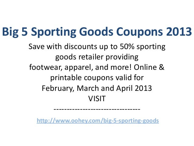 graphic regarding Big 5 Sporting Goods Printable Coupon identify Significant 5 Wearing Items Discount codes Code February 2013 March 2013