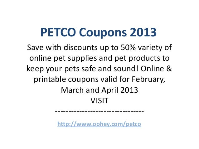 graphic regarding Petco Coupons Printable identify PETCO Discount coupons Code February 2013 March 2013 April 2013