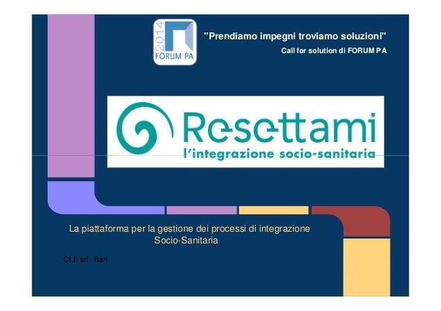 """""""Prendiamo impegni troviamo soluzioni"""" Call for solution di FORUM PA La piattaforma per la gestione dei processi di integr..."""