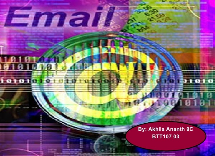 By: Akhila Ananth 9C      BTT107 03