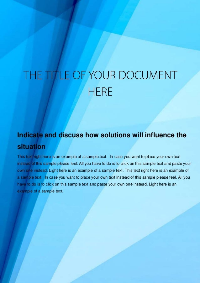 1 Document Name Your Company Name (C) Copyright (Print Date) All Rights Reserved Indicate and discuss how solutions will i...