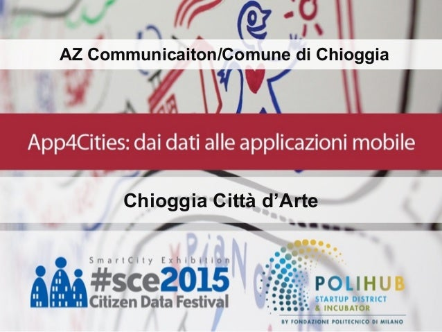 AZ Communicaiton/Comune di Chioggia Chioggia Città d'Arte
