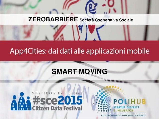ZEROBARRIERE Società Cooperativa Sociale SMART MOVING