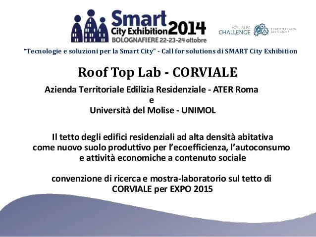 """""""Tecnologie e soluzioni per la Smart City"""" - Call for solutions di SMART City Exhibition  Roof Top Lab - CORVIALE  Azienda..."""