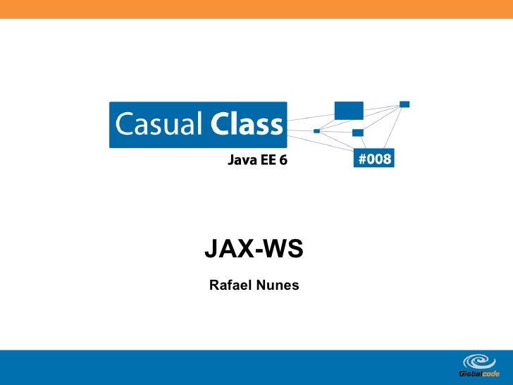 JAX-WS Rafael Nunes