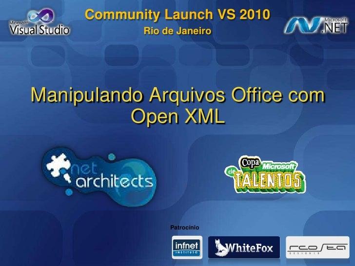 ManipulandoArquivos Office com Open XML<br />