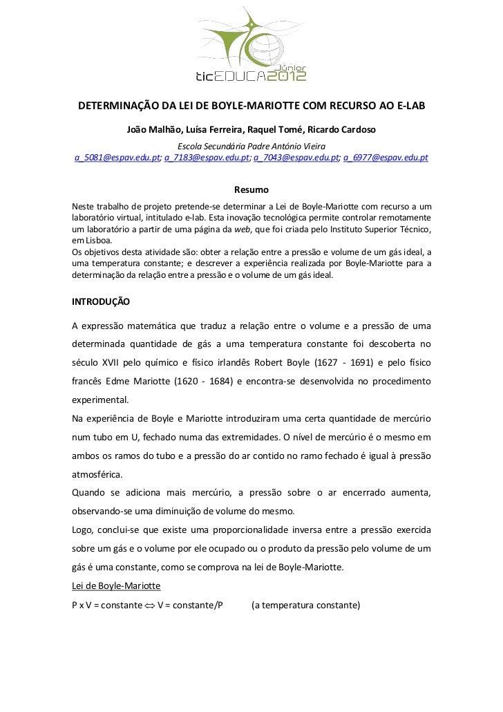 DETERMINAÇÃO DA LEI DE BOYLE-MARIOTTE COM RECURSO AO E-LAB               João Malhão, Luísa Ferreira, Raquel Tomé, Ricardo...