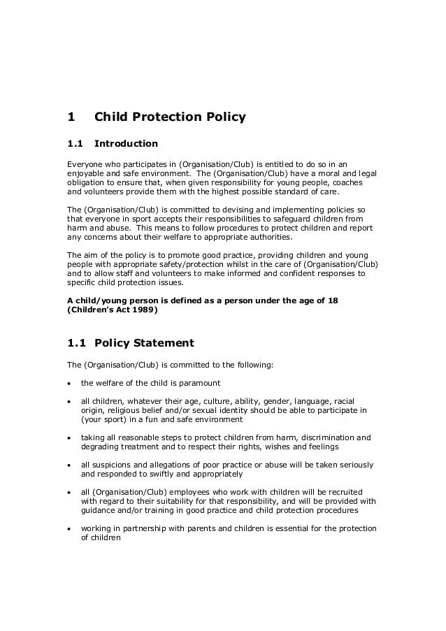 safeguards and policies to protect children from harm Child protection/safeguarding policy and procedure  failing to act to prevent harm children may be abused in a family, institution, online, educational or community.